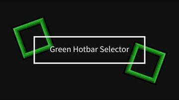 Green Hotbar Selector - Java Minecraft Texture Pack