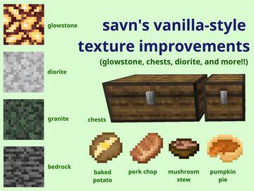 savn's vanilla-style texture improvements (glowstone, chests, diorite, etc) Minecraft Texture Pack