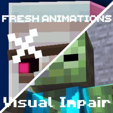 Visual-Impair X Fresh Animations Minecraft Texture Pack