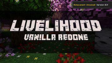 Livelihood (V. 0.3) Minecraft Texture Pack