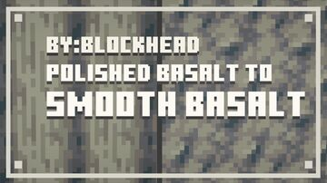 Polished Basalt to Smooth Basalt Minecraft Texture Pack