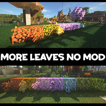 More Vanilla Leaves! v0.1.1 Minecraft Texture Pack