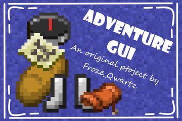 Adventure GUI [1.17 or under] Minecraft Texture Pack