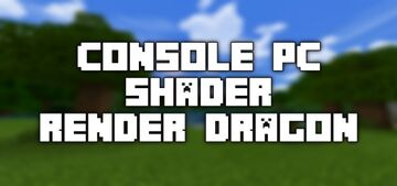 Console | PC Shader [Bedrock Edition] Minecraft Texture Pack
