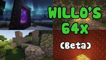 willo's 64x (BETA) Minecraft Texture Pack