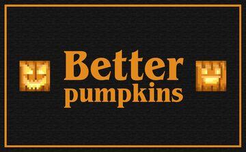 Better pumpkins Minecraft Texture Pack