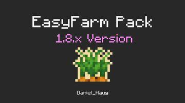 EasyFarm Pack 1.8.x (1.8 - 1.8.9) Version Minecraft Texture Pack