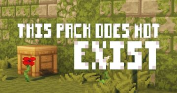 THIS PACK DOES NOT EXIST Minecraft Texture Pack