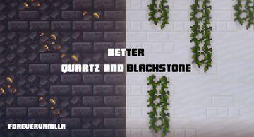 Better Quartz&Blackstone (ForeverVanilla) Minecraft Texture Pack