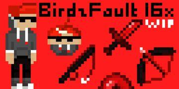 BirdzFault 16x (WIP!!) Minecraft Texture Pack