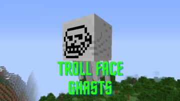 Trollface ghasts Minecraft Texture Pack