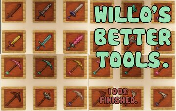 willo's better tools (100% finished) Minecraft Texture Pack