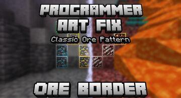 Programmer Art Fix  -Classic Ore Pattern Ore Borders Minecraft Texture Pack