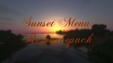 Sunset Menu Screen (Bright Version) Minecraft Texture Pack