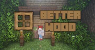 Better Wood [1.16+] Minecraft Texture Pack
