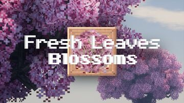 Fresh Leaves - Blossoms Minecraft Texture Pack