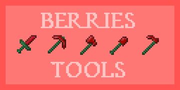 Sweet Berries Tools Minecraft Texture Pack