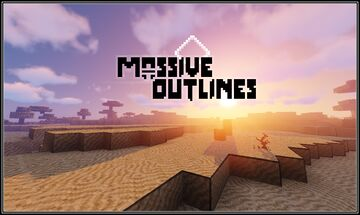 Massive Outlines Minecraft Texture Pack