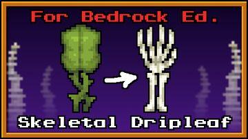 Skeletal Dripleaf (For Bedrock Edition) Minecraft Texture Pack