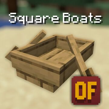 Square Boats [Optifine] Minecraft Texture Pack