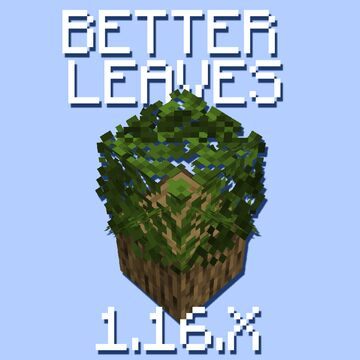 Better Leaves Minecraft Texture Pack