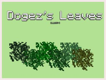 [1.16.5+] Dogez's Leaves (3D) - No Optifine Required Minecraft Texture Pack