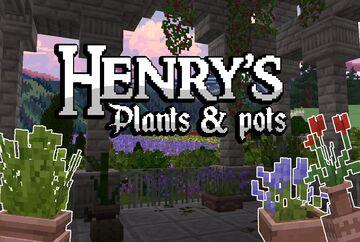 Henry's Plants & Pots! Minecraft Texture Pack