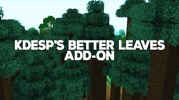 KDesp's  Better Leaves (1.17 UPDATE) Minecraft Texture Pack
