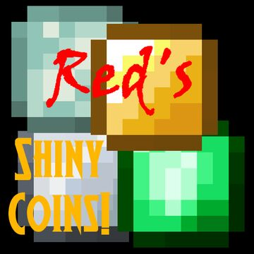Red's Shiny Coins! Minecraft Texture Pack