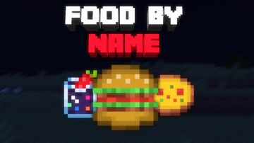 Food By Name [The Big Revamp! 🧼] v1.10.0 Minecraft Texture Pack