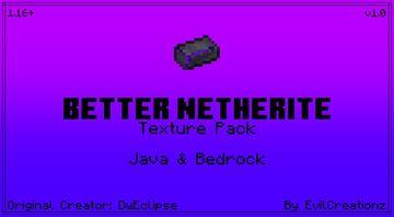 Better Netherite v1.0 (For Java & Bedrock) Minecraft Texture Pack