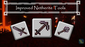 Improved netherite tools. Minecraft Texture Pack