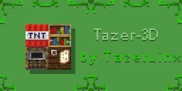 TazerCraft_3D  (1.16.5) Minecraft Texture Pack