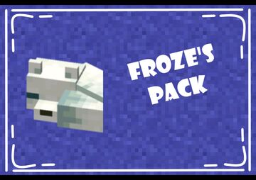 Froze's Pack Minecraft Texture Pack