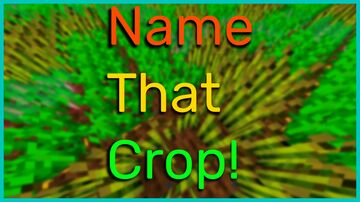 N.T.C. - Name That Crop! -ZD- Minecraft Texture Pack