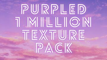 Purpled's 1 Million Subscriber Default Texture Pack fan-made Minecraft Texture Pack