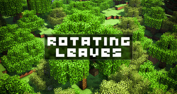 Rotating Leaves Minecraft Texture Pack