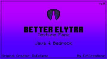 Better Elytra v1.0 (For Java & Bedrock) Minecraft Texture Pack