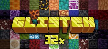 Glisten 32x Minecraft Texture Pack