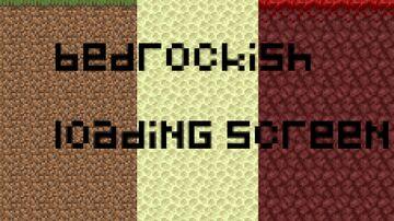 Bedrockish Dimension Loading Screen Minecraft Texture Pack