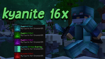 kyanite [16x] + recolors Minecraft Texture Pack