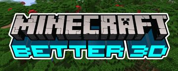 Better 3D Minecraft Texture Pack
