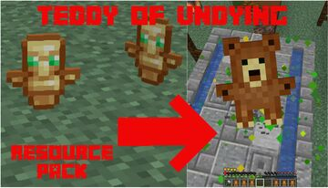 Teddy of Undying Minecraft Texture Pack