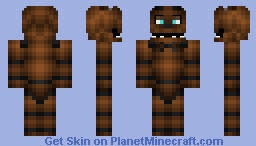 Freddy fazbear way better in 3d preview looks weird minecraft skin