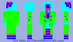 Let me just ruin your eyes. Minecraft Skin