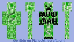 Creeper!? Aww man. Minecraft Skin