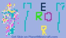 ErorPlayzz:ORIGINAL Minecraft Skin