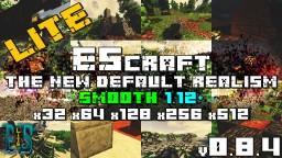 🔥 EScraft: BLOCKS - Default Realism - Smooth ☚Lite - x32 x64 x128 x256 x512   v0.8.4   1.12+☛ Minecraft Texture Pack