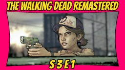The Walking Dead: Definitive Edition   Season 3: Episode 1   Remastered TWD [Xbox One X] [60 FPS] Minecraft Blog