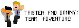 Tristen & Danny - TEAM ADVENTURE! Minecraft Blog Post